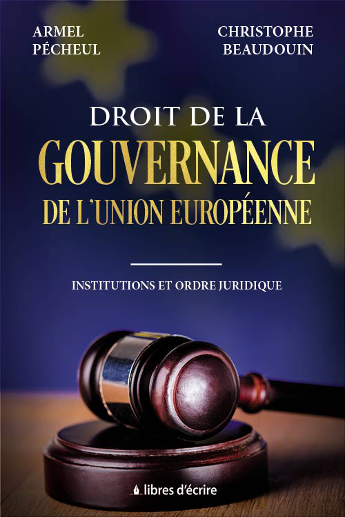 https://www.amazon.fr/Droit-gouvernance-lUnion-europ%C3%A9enne-Institutions/dp/2376921023/ref=asap_bc?ie=UTF8
